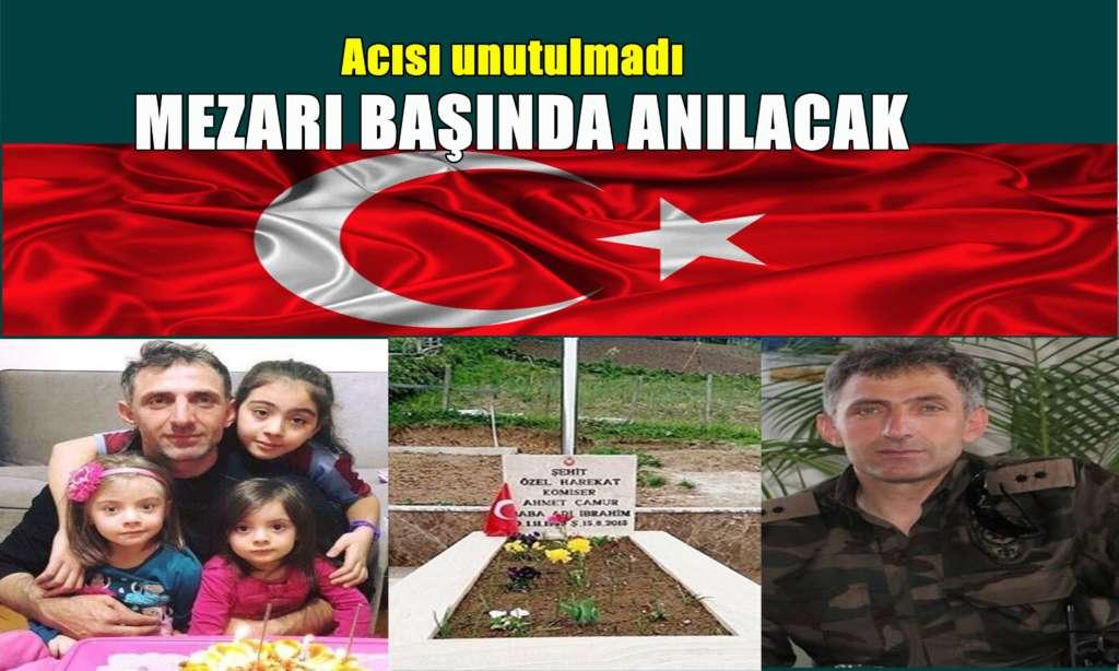 Şehit komiser Ahmet Çamur Mezarı başında anılacak
