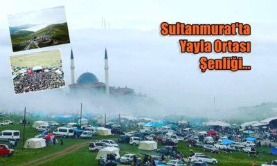 Sultanmurat Yaylası Şenlikleri yapıldı