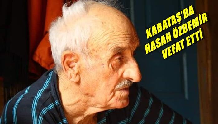 Kabataş mahallesinden Hasan Özdemir vefat etti