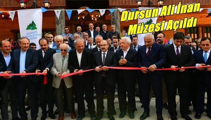 Uzungöl Dursun Ali İnan Müzesi açıldı