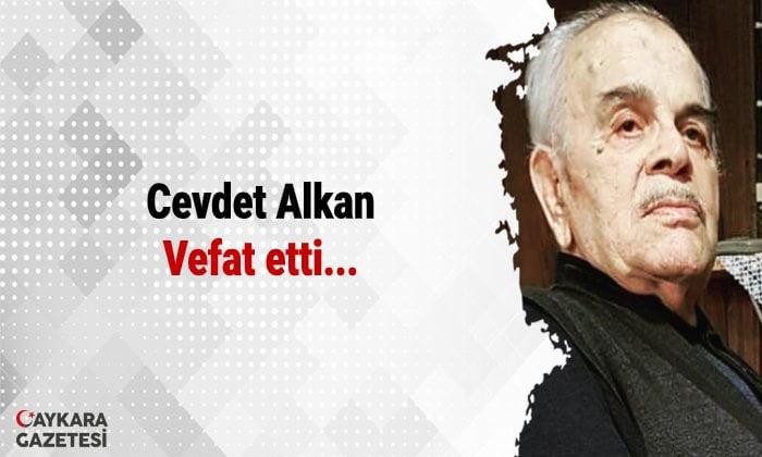 Cevdet Alkan vefat etti
