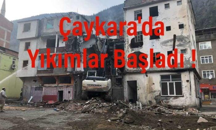 Çaykara'da yıkımlar başladı!