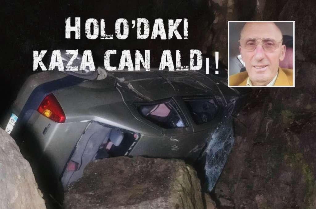 Holo'daki kazada can verdi