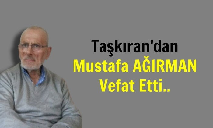 Mustafa Ağırman Arifiye'de vefat etti