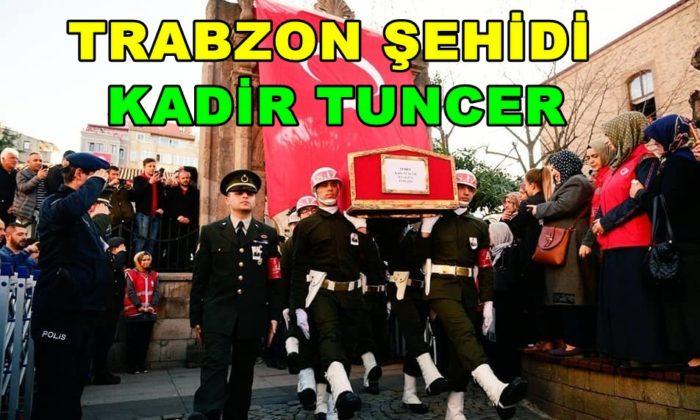Şehit Kadir Tuncer mahşeri kalabalık ile uğurlandı!