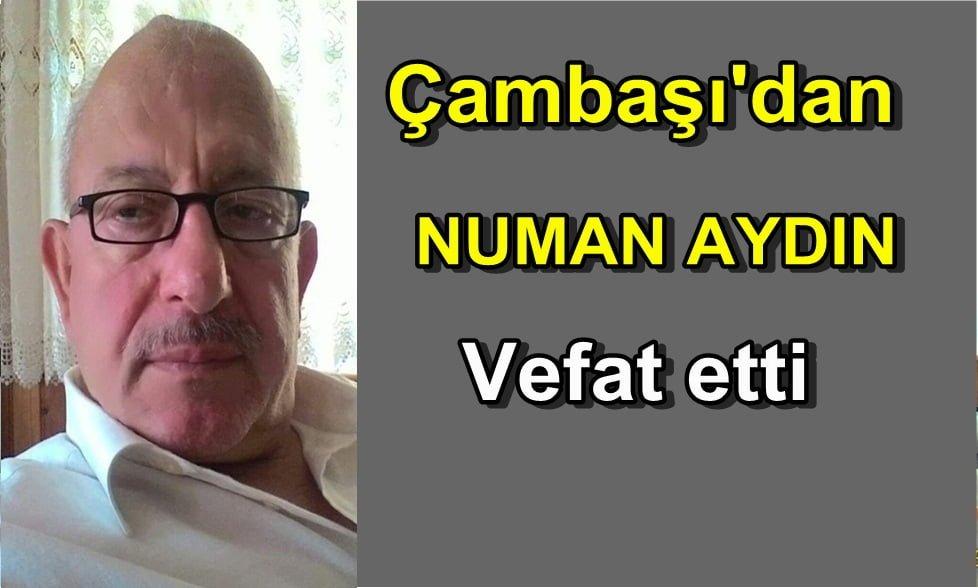 Numan Aydın İstanbul'da vefat etti