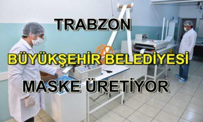Trabzon Büyükşehir Belediyesi ürettiği maskeleri dağıtımına başlandı