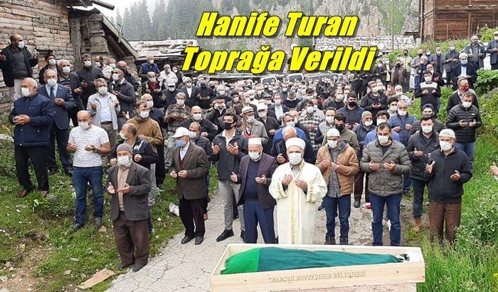 Hanife Turan son yolculuğuna uğurlandı