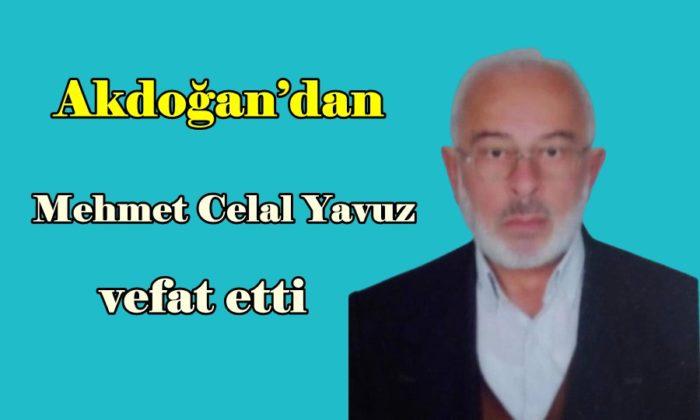 Akdoğan'dan Mehmet Celal Yavuz vefat etti