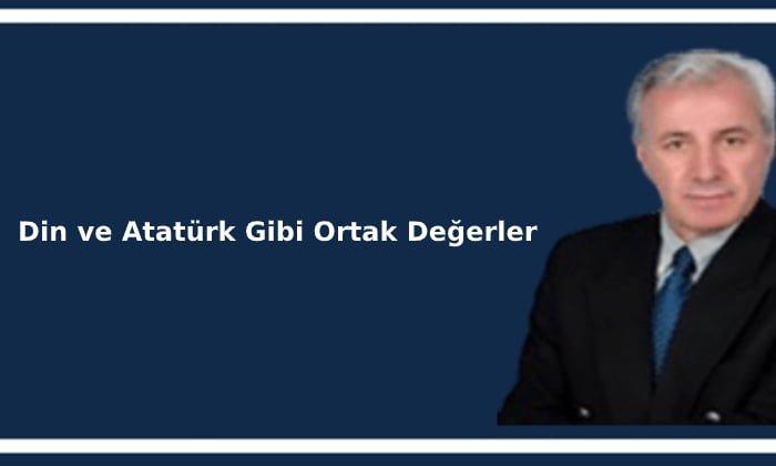 Din ve Atatürk Gibi Ortak Değerler