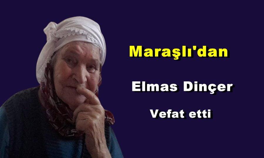 Maraşlı Mahallesinden H.Elmas Dinçer vefat etti