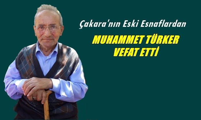 Soğanlı mahallesinden Mehmet Türker vefat etti