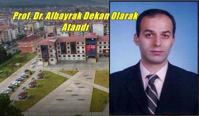 Ardeşen Turizm Fakültesi Dekanlığına Prof. Dr. Ali Sait Albayrak asaleten atandı