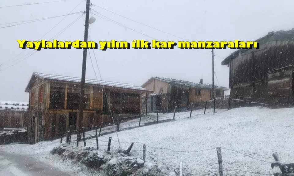 Çaykara'nın Yaylalarına yılın ilk karı yağdı