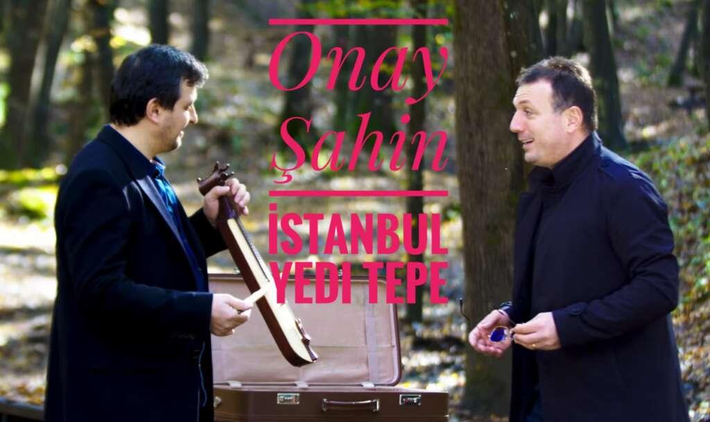 Onay Şahin – İstanbul Yedi Tepe