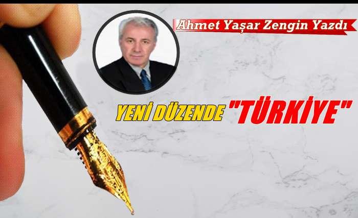 """Yeni Düzende """"Türkiye"""""""