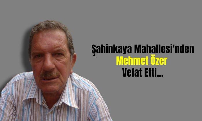 Mehmet Özer Vefat Etti