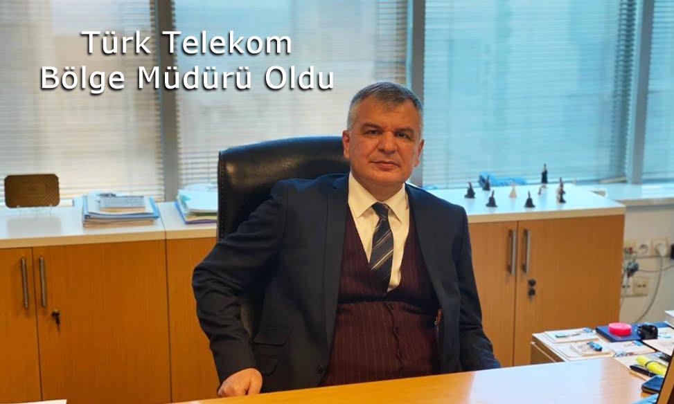 Burhanettin Ayan Telekom Bölge Müdürü oldu