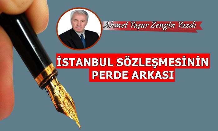 İstanbul Sözleşmesinin Perde Arkası