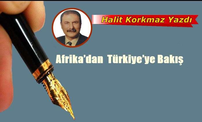 Afrika'dan  Türkiye'ye Bakış
