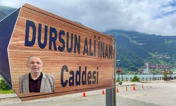 Uzungöl'de Dursun Ali İnan'ın adı Caddeye verildi