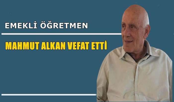 Akdoğan mahallesinden Mahmut Alkan vefat etti