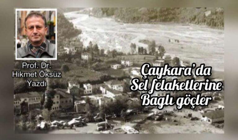 Çaykara'da Afete Bağlı Göçler (1929-1973)