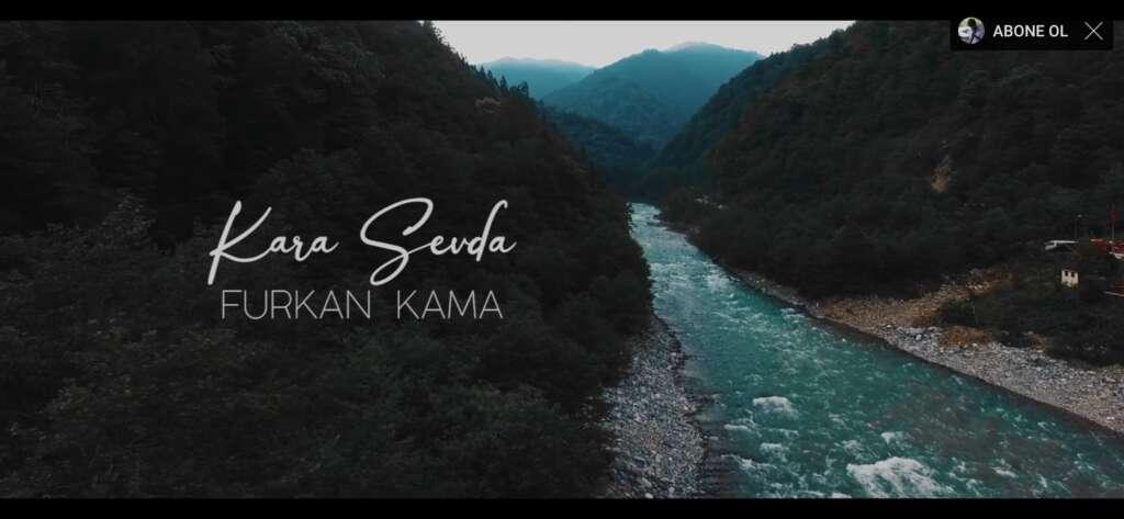 Furkan Kama – Kara Sevda