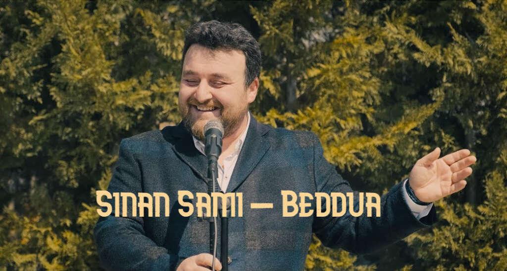 Sinan Sami – Beddua