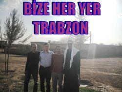 Bize Her Yer Trabzon 1