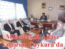 Milletvekili Adayı Yıldırım Çaykara'da