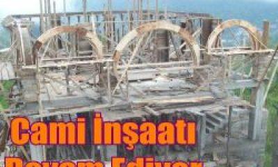 Camii İnşaatı Devam Ediyor