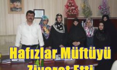 Hafızlar Müftü Ali Fuat Baycan'ı Ziyaret Etti