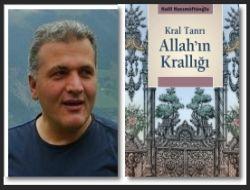 Halil Hacımüftüoğlu'ndan Yeni Eser: Allah'ın Krallığı