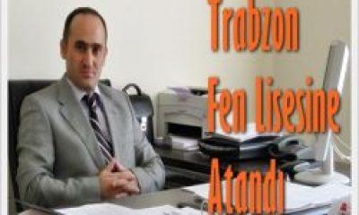 Trabzon Fen Lisesi Müdür Baş Yardımcısı Oldu