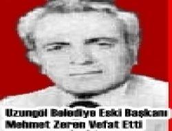 Uzungöl Belediye Eski Başkanı Mehmet Zeren Vefat Etti
