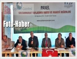 Sultanmurat'ta Düzenlenen Panelde Çaykara'nın Değerleri Ele Alındı
