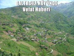 Baltacılı'da Resmigül Baltacı Vefat Etti