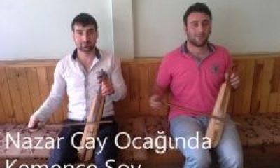 Nazar Çay Ocağında Kemençe Şov