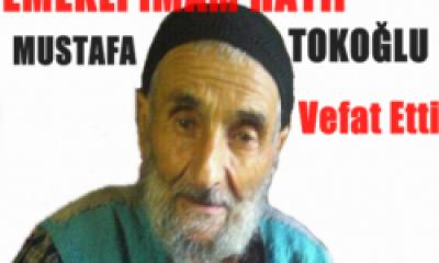 Emekli İmam Hatip Mustafa Tokoğlu Vefat Etti