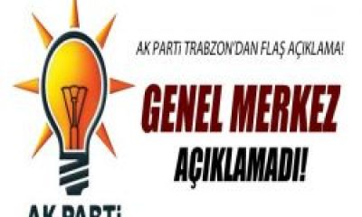 Ak Parti Trabzon'dan Flaş Açıklama