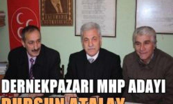 MHP'nin Adayı Dursun Atalay Oldu