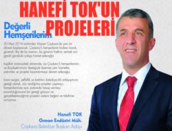 Hanefi Tok Projelerini Açıkladı