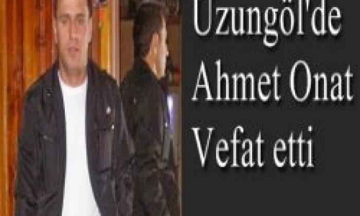 40 Yaşındaki Ahmet Onat Kalbine Yenildi