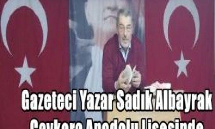 Gazeteci Sadık Albayrak Anadolu Lisesini Ziyaret Etti