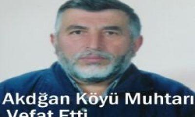 Akdoğan Muhtarı Lütfü Taşkın Vefat Etti
