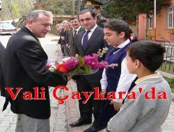 Vali Çaykara'da