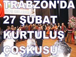 Trabzon'da Kurtuluş Çoşkusu