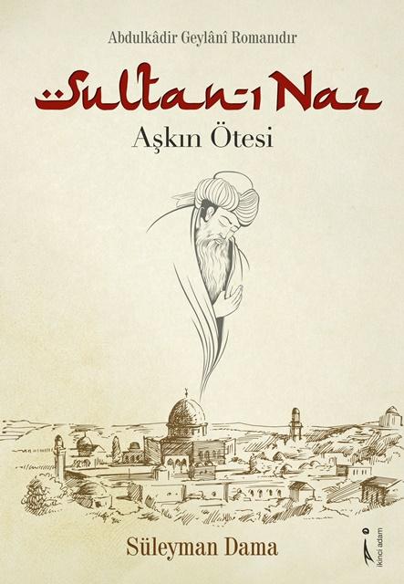 Yazar Süleyman Dama'nın Sultan-ı Naz Kitabı Çıktı 2